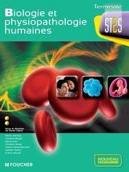 Nouvelle édition Biologie et physiopathologie humaines terminale ST2S