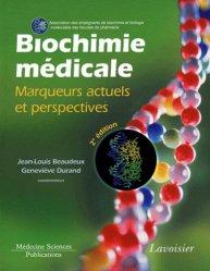Souvent acheté avec Biochimie et biologie moléculaire, le Biochimie médicale
