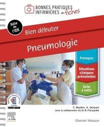 Dernières parutions sur Études infirmières, Bien débuter - Pneumologie