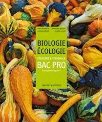 Souvent acheté avec Francais 1ere - terminale pro - enseignement agricole 2018, le Biologie - Écologie Première et Terminale Bac Pro