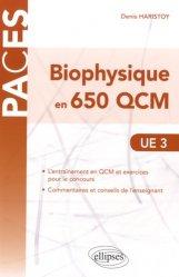 Dernières parutions sur QCM POUR L'UE3, Biophysique en 650 QCM livre paces 2020, livre pcem 2020, anatomie paces, réussir la paces, prépa médecine, prépa paces