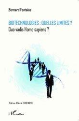 Dernières parutions sur Biotechnologies, Biotechnologies : quelles limites?