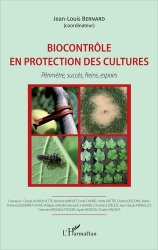 Souvent acheté avec Méthodes de création de variétés en amélioration des plantes, le Biocontrôle en protection des cultures
