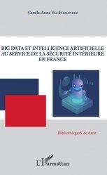 Dernières parutions sur Multimédia, Big Data et intelligence artificielle au service de la sécurité intérieure en France