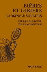 Dernières parutions sur Découpe et cuisine du gibier, Bières et gibiers