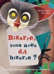 Dernières parutions sur Vie des animaux, Bizarre, vous avez dit bizarre ?