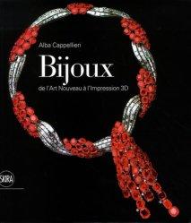Dernières parutions sur Bijouterie - Joaillerie, Bijoux : de l'Art nouveau à l'impression 3D