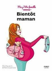 Dernières parutions sur Grossesse - Accouchement - Maternité, Bientôt maman