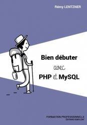 Dernières parutions sur Langages, Bien débuter avec PHP et MySQL