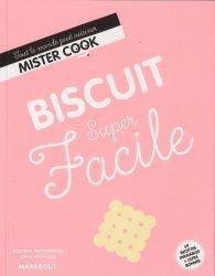Dernières parutions dans Super facile, Biscuit super facile