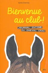 Dernières parutions sur Equitation pour les enfants, Bienvenue au club ! Journal intime du cheval Crac