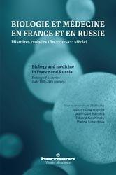 Dernières parutions dans Histoire des sciences, Biologie et médecine en France et en Russie