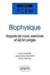 Souvent acheté avec Exercices corrigés et commentés de physiologie, le Biophysique