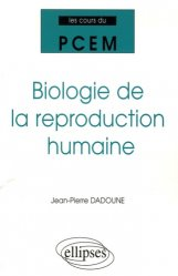 Dernières parutions dans Les cours du PCEM, Biologie de la reproduction humaine