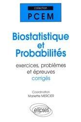 Souvent acheté avec Sciences humaines en médecine : questions d'aujourd'hui, le Biostatistique et probabilités