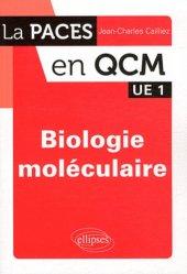 Dernières parutions dans La PACES en QCM, Biologie moléculaire UE1 chimie organique, chimie générale, biochimie,