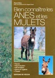 Souvent acheté avec Anes et mulets, le Bien connaître les ânes et les mulets
