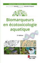 Dernières parutions sur Gestion et qualité de l'eau, Biomarqueurs en ecotoxicologie aquatique