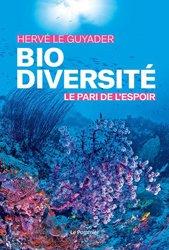 Dernières parutions sur Biodiversité - Ecosystèmes, Biodiversité : le pari de l'espoir