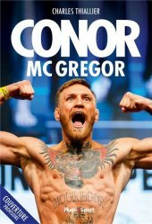 Dernières parutions sur Arts martiaux, Bio Conor McGregor