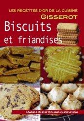 Dernières parutions dans Les recettes d'or de la cuisine, Biscuits et friandises