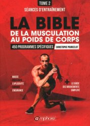 Souvent acheté avec Les plantes du jardin médiéval, le Bible de la musculation au poids de corps