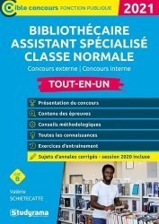 Nouvelle édition Bibliothécaire assistant spécialisé classe normale. Concours externe et interne Catégorie B, Edition 2020-2021