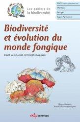 Souvent acheté avec Abrégé de biochimie appliquée, le Biodiversité et évolution du monde fongique
