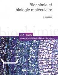 Souvent acheté avec Immunologie, le Biochimie et biologie moléculaire