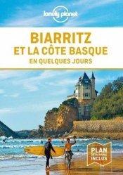 Dernières parutions sur Aquitaine Limousin Poitou-Charentes, Biarritz et la côte basque en quelques jours