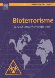 Souvent acheté avec Traité de santé publique, le Bioterrorisme
