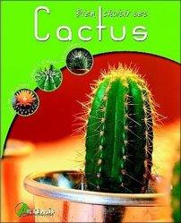 Dernières parutions dans Bien choisir, Bien choisir ses cactus