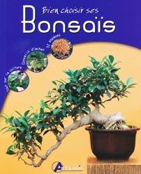 Dernières parutions sur Bonsaïs, Bien choisir ses bonsais