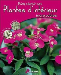 Dernières parutions dans bien choisir, Bien choisir ses Plantes d'intérieur increvables