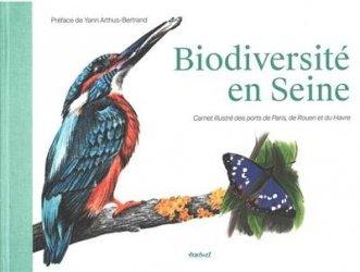 Dernières parutions sur Illustration, Biodiversité en Seine. Carnet illustré des ports de Paris, de Rouen et du Havre