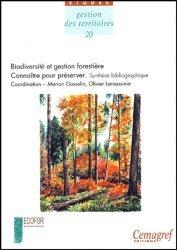 Souvent acheté avec Gestion forestière et diversité biologique France domaine continental, le Biodiversité et gestion forestière.