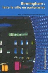 Dernières parutions dans Projet urbain, Birmingham : faire la ville en partenariat