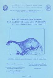 Souvent acheté avec Atlas et bibliographie des crustacés branchiopodes (Anostraca, Notostraca, Spinicaudata) de France métropolitaine, le Bibliographie descriptive sur la loutre (Lutra lutra) en Europe et les Lutrinés dans le monde
