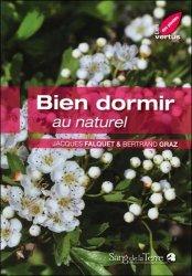 Dernières parutions dans Les vertus des plantes, Bien dormir au naturel