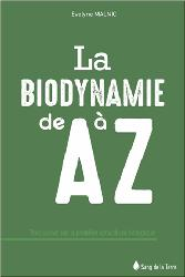 Souvent acheté avec La democratie chez les abeilles, le Biodynamie A à Z