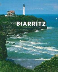 Dernières parutions sur Arts décoratifs : 1890 - 1940, Biarritz