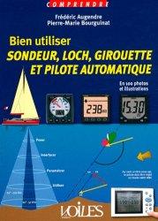 Dernières parutions sur Techniques de navigation, Bien utiliser sondeur, loch, girouette et pilote automatique