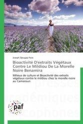 Dernières parutions sur Chimie organique, Bioactivité D'extraits Végétaux Contre Le Mildiou De La Morelle Noire Benamira