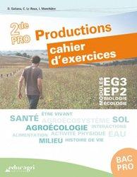 Souvent acheté avec Mathématiques 2de Bac professionnel, le Biologie-Écologie 2de Bac pro Productions : Cahier d'exercices Modules EG3 - EP2