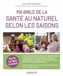 Dernières parutions sur Questions du quotidien, Bible de la santé au naturel selon les saisons