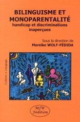 Dernières parutions dans Culture & Langage, Bilinguisme et monoparentalité. Handicap et discriminations inaperçues