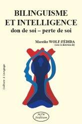 Dernières parutions dans Culture & Langage, Bilinguisme et intelligence. Don de soi, perte de soi