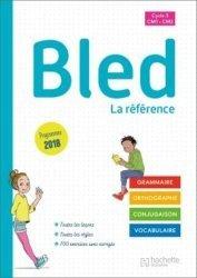 Dernières parutions sur Grammaire-Conjugaison-Orthographe, Bled CM1/CM2 - Manuel de l'élève - Edition 2020