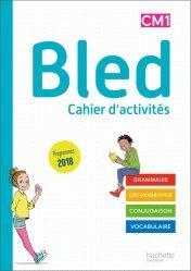 Dernières parutions sur Grammaire-Conjugaison-Orthographe, Bled CM1/CM2 - Cahier de l'élève CM1 - Edition 2020
