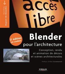 Dernières parutions sur 3D, Blender pour l'architecture
